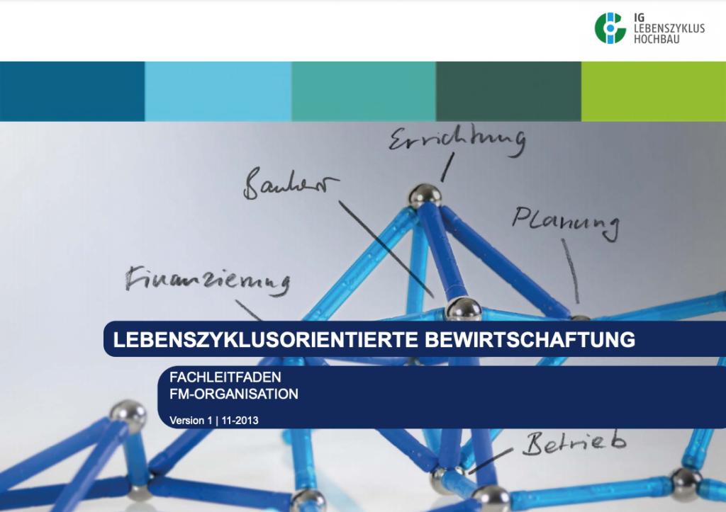 Lebenszyklusorientierte FM-Organisation (2013)