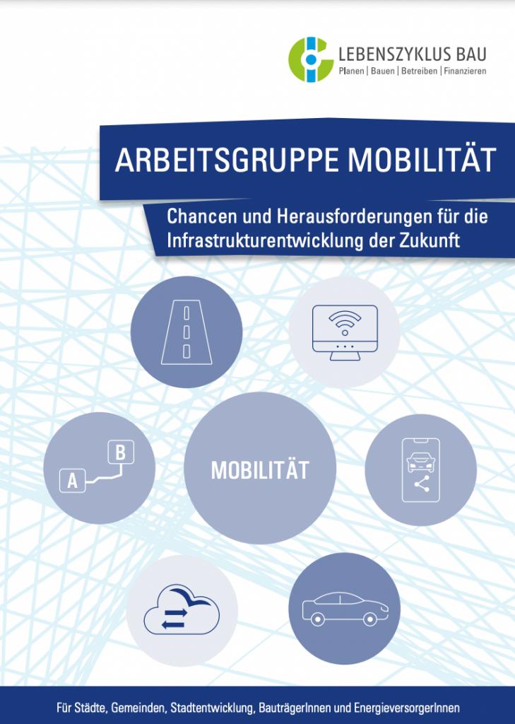 Mobilität: Chancen und Herausforderungen für die Infrastrukturentwicklung der Zukunft (2020)