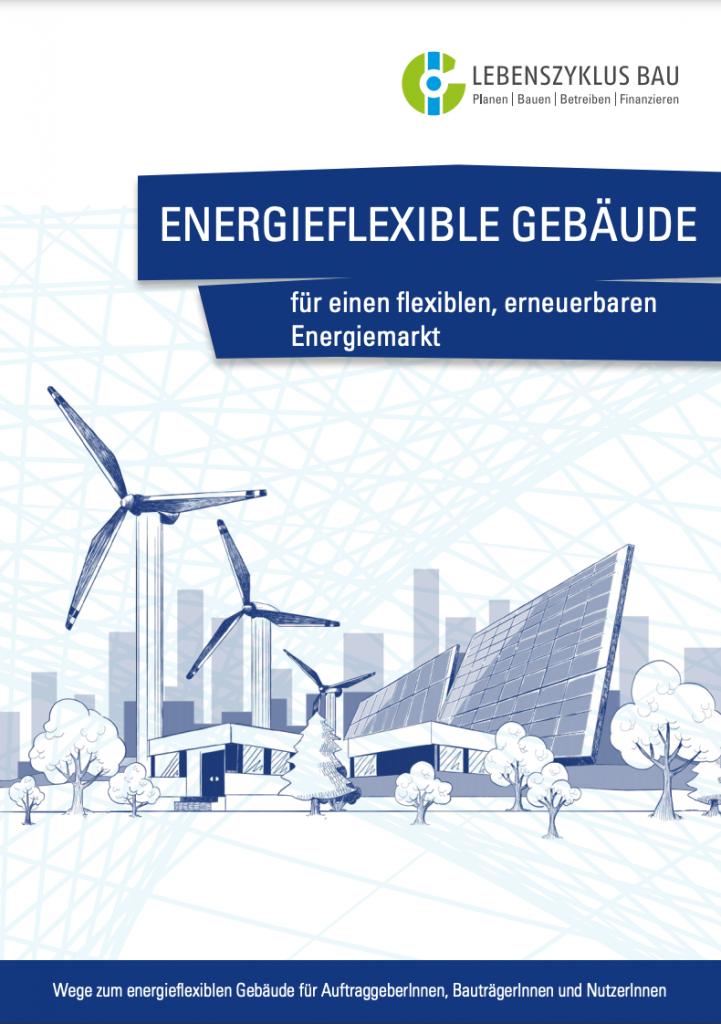 Energieflexible Gebäude für einen flexiblen, erneuerbaren Energiemarkt (2020)