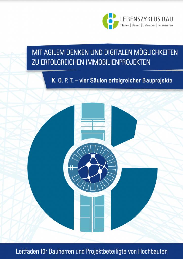K.O.P.T. – das neue Modell zur ganzheitlichen Sicht von Immobilienprojekten (2019)