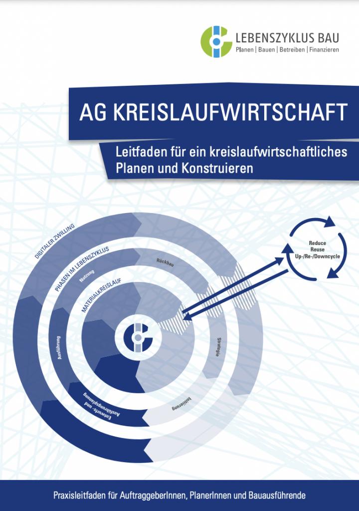 Kreislaufwirtschaft: Leitfaden für ein kreislaufwirtschaftliches Planen und Konstruieren (2020)