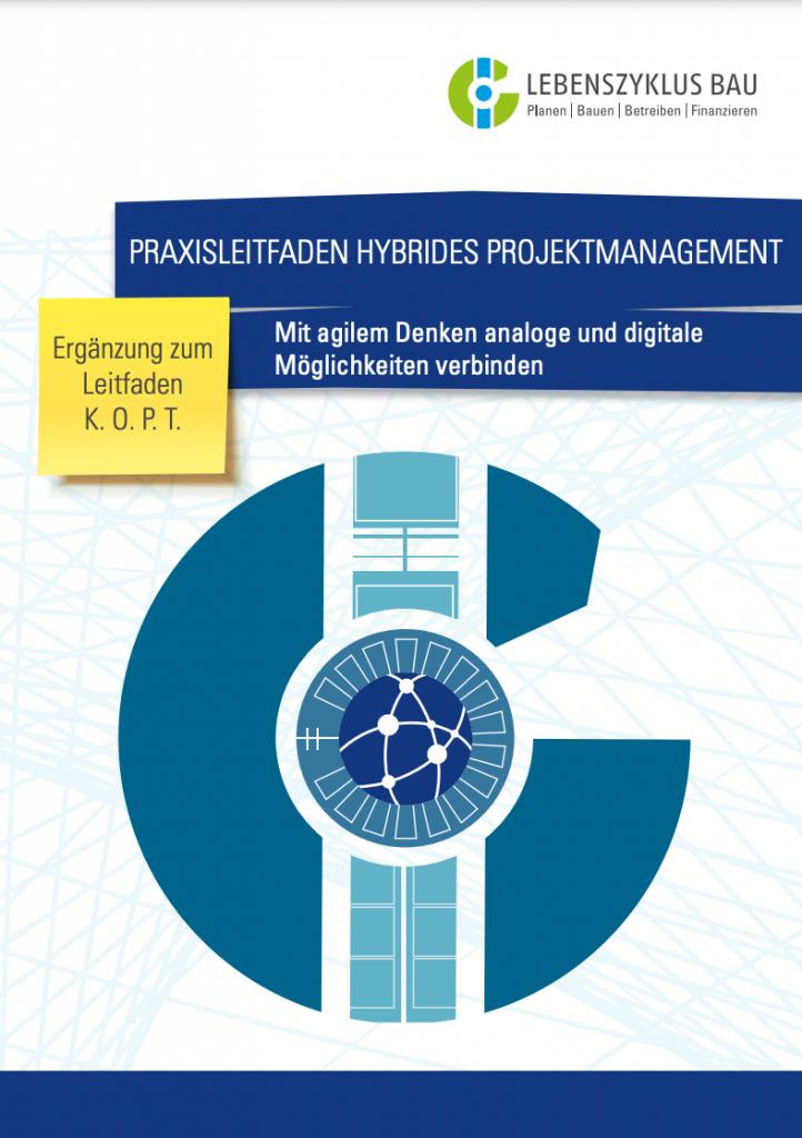 Praxisleitfaden Hybrides Projektmanagement – Ergänzung zum Leitfaden K.O.P.T. (2019)