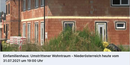 Einfamilienhaus: Umstrittener Wohntraum – Niederösterreich heute