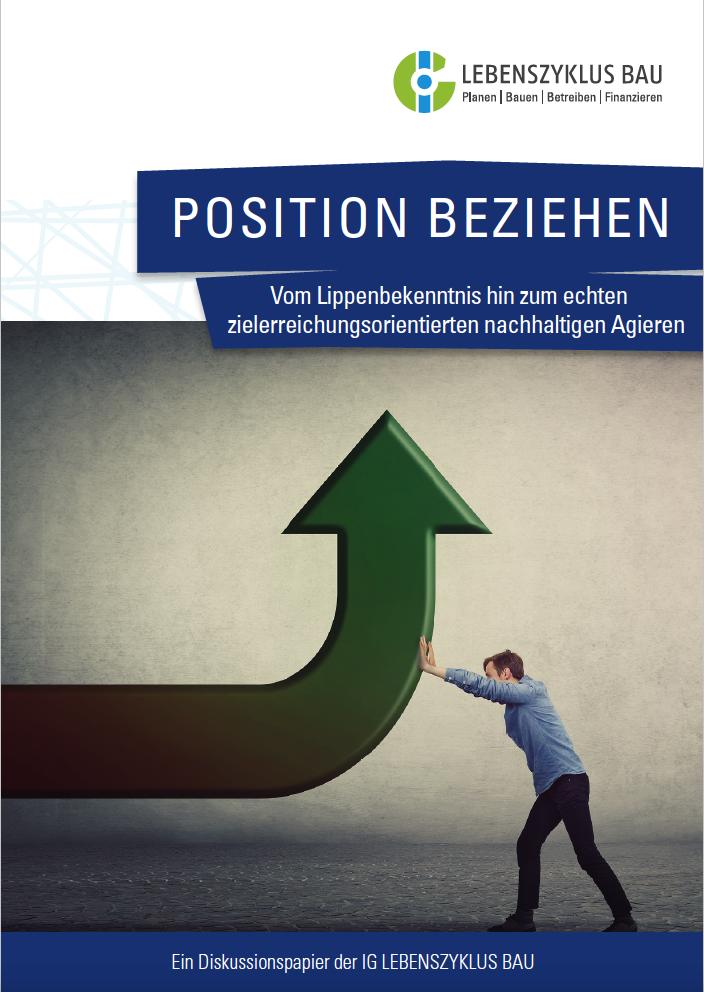 Position beziehen: Vom Lippenbekenntnis hin zum echten zielerreichungsorientierten nachhaltigen Agieren (2021)